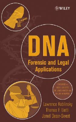 DNA By Kobilinsky, Lawrence/ Liotti, Thomas/ Oeser-Sweat, Jamel L./ Watson, James D. (FRW)/ Witkowski, Jan (FRW)
